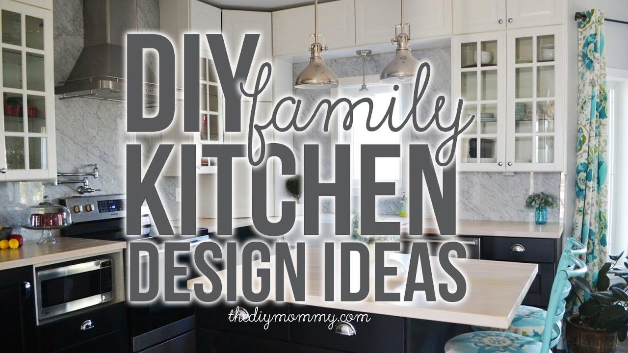 family kitchen design ideas our diy kitchen tour youtube