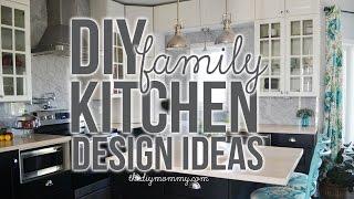 Family Kitchen Design Ideas + Our DIY Kitchen Tour