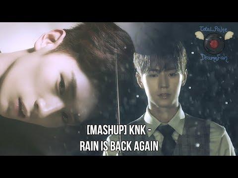 [MASHUP] KNK (크나큰) - Rain Is Back Again