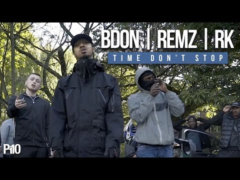 P110 - B Don x Remz x RK - Time Don't Stop [Music Video]