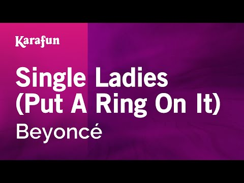 Karaoke Single Ladies (Put A Ring On It) - Beyoncé *