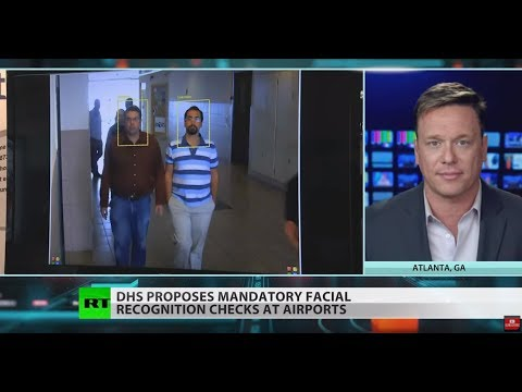 Mandatory facial scans at airports proposed by DHS