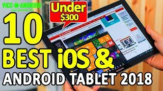 10 Best Tablets Under $300 2018 | Vice Android