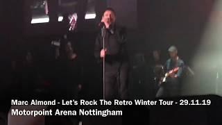 Marc Almond - Let's Rock The Retro Winter Tour - Motorpoint Arena Nottingham - 29.11.19