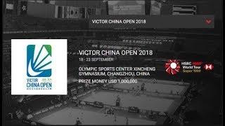 Live ► BWF BADMINTON WORLD TOUR - VICTOR CHINA OPEN 2018 - Changzhou (China)