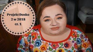Projekt Denko 2 w 2018 cz. 1