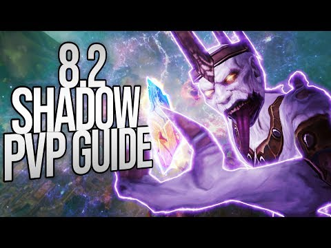 8.2 Shadow Priest PVP Guide