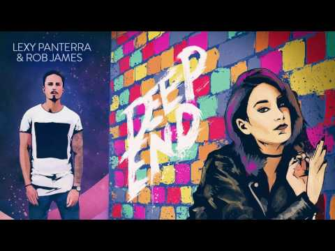 Lexy Panterra & Rob James - Deep End (Official Audio)