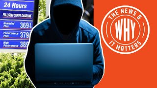 CYBERATTACK on US Pipeline: Will Gas Prices SKYROCKET? | The News & Why It Matters | Ep 776