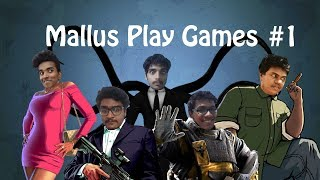 Mallus Play Games #1 | Funny Moments