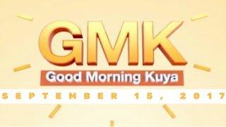 Video Good Morning Kuya (September 15, 2017) download MP3, 3GP, MP4, WEBM, AVI, FLV Desember 2017