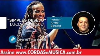Simples Desejo - Luciana Mello (VIOLÃO POPULAR) - Cordas e Música