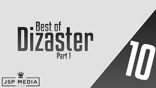 best of dizaster part 1   bars vs jerzy swift hfk cortez arcane smp etc