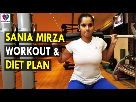 Sania Mirza Workout & Diet Plan - Health Sutra - Best Health Tips