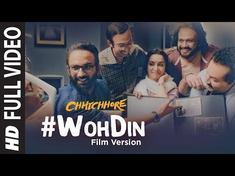 Full Song: Woh Din Film Version | Chhichhore | Sushant,Shraddha | Pritam | Amitabh | Tushar Joshi