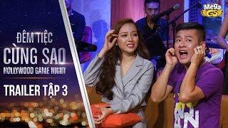 Đêm Tiệc Cùng Sao | Trailer Tập 3 | Tấn Beo, Vũ Hà, Băng Di, Lê Dương Bảo Lâm, Lê Giang, Yaya