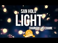 San Holo - Light (Crankdat Re-Crank) video & mp3