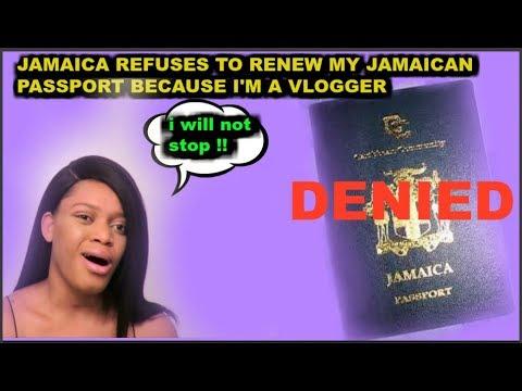 JAMAICA REFUSE TO RENEW MY PASSPORT BECAUSE I'M VLOGGER