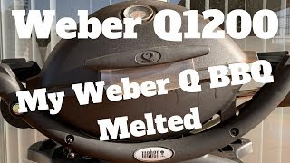 Weber Q BBQ Fire - My Weber Q BBQ Melted - Fat Fire Warning