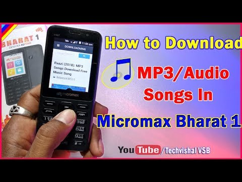 How To Download Mp3/audio Songs In Micromax Bharat 1 Simple Trick | In Hindi