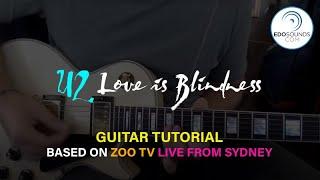 Скачать U2 LOVE IS BLINDNESS GUITAR TUTORIAL