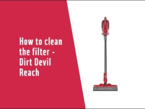How To Clean The Filter Dirt Devil 360 Reach 5035984 Youtube