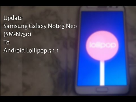 Update Samsung Galaxy Note 3 Neo SM-N750 To Android Lollipop 5.1.1