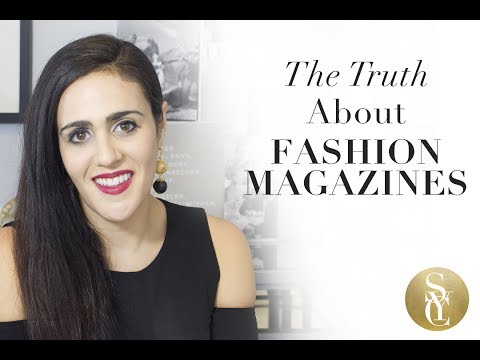 The Truth About Fashion Magazines: What It