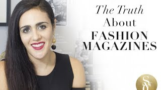 The Truth About Fashion Magazines: What It's Really Like To Work At A Fashion Magazine