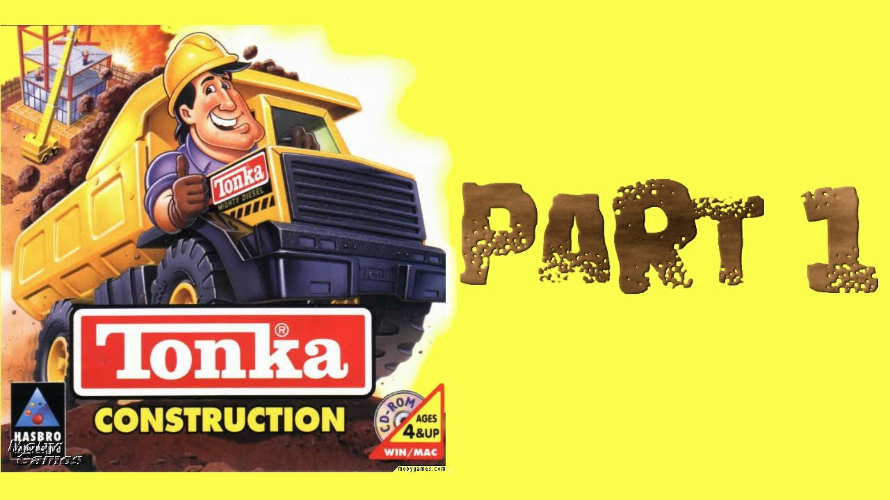 Whoa, I Remember: Tonka Construction: Part 1