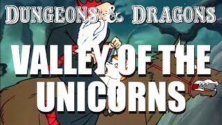 Dungeons & Dragons - Episode 4 - Valley of the Unicorns