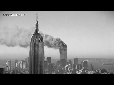 September 11th 2001: A Day That Changed The World | 9/11 Documentary