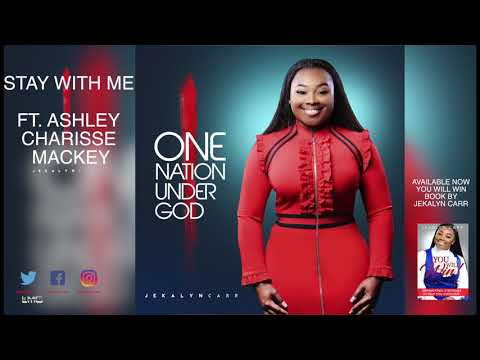 Jekalyn Carr - STAY WITH ME Mp3