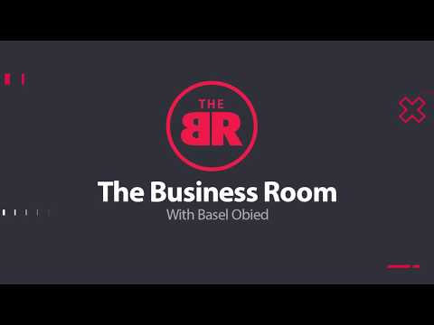 The Business Room With Basel Obied