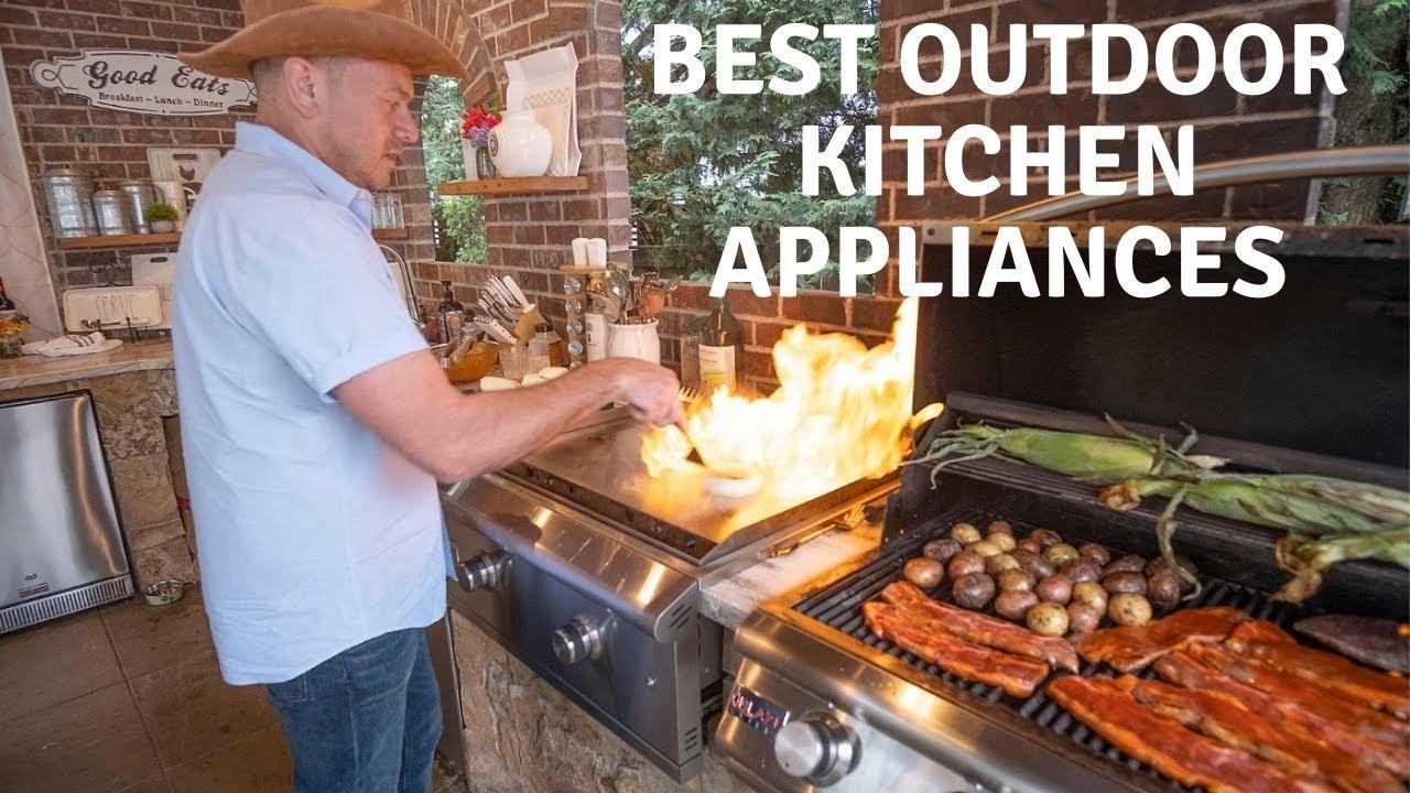 Best Outdoor Kitchen Appliances