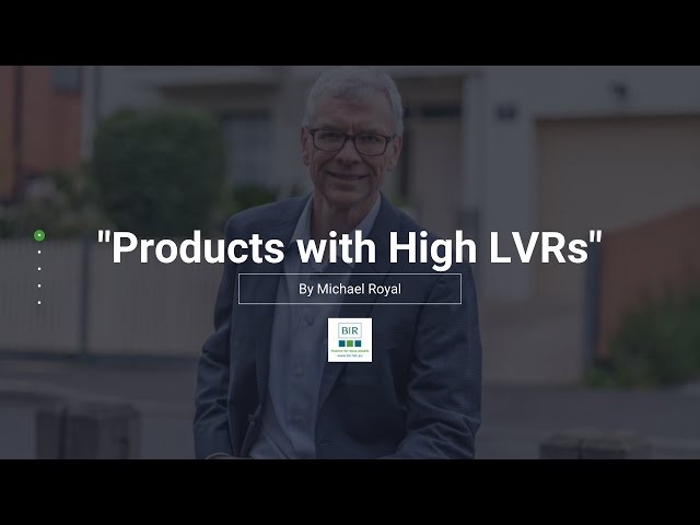 Products with high LVRs | BIR Solutions