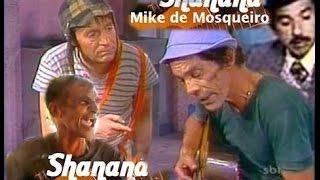 Seu Madruga, Girafales, Chaves e o chanana de Mike Mosqueiro thumbnail