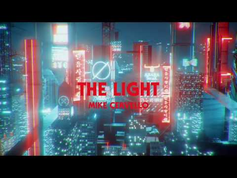 Mike Cervello - The Light [OFFICIAL MUSIC VIDEO]