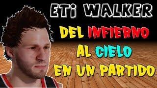 Del INFIERNO al CIELO en un partido || PS4 - 2K14 - Eti Walker ||