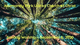 NPUCC Worship for Sunday, September 6th, 2020