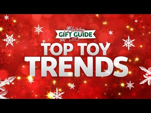 The Toy Insider's Holiday Gift Guide 2018: Top Toy Trends of the Holiday Season!