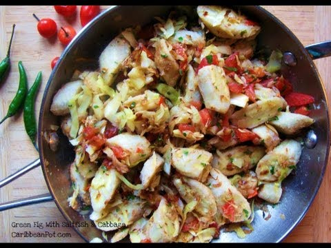 Green Fig (banana) With Cabbage & Saltfish.