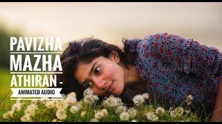 Pavizha Mazha Athiran song 320 kbps audio