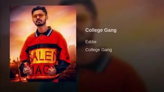 College Gang Eddie Free MP3 Song Download 320 Kbps