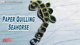 DIY Paper Quilling Seahorse | How to make Under the Sea Creature | JK Arts 641