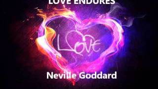 Video Neville Goddard : Love Endures download MP3, 3GP, MP4, WEBM, AVI, FLV September 2018