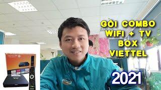 Gói Cước ComBo Internet Wifi Và TV Box Viettel 2021 Có Gì Mới?!