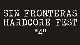SIN FRONTERAS HARDCORE FEST #4