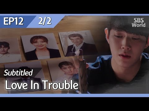 [CC/FULL] Love In Trouble EP12 (2/2) | 수상한파트너