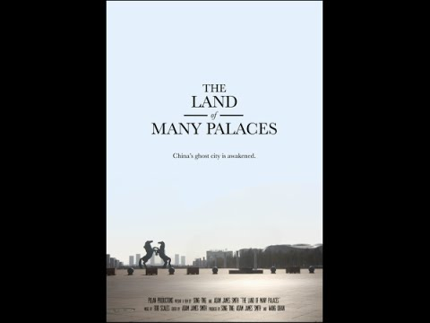 IDFA2015 Best Newcomer Feature, The Land of Many Palaces - Adam James Smith & Song Ting